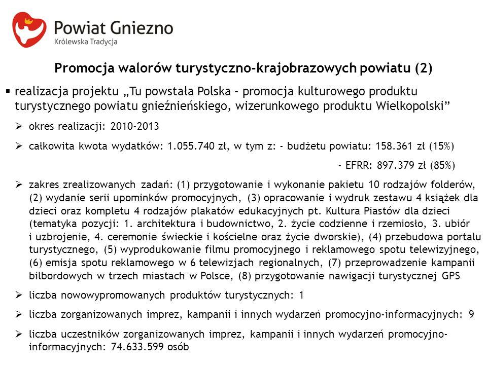 Promocja walorów turystyczno-krajobrazowych powiatu (2)