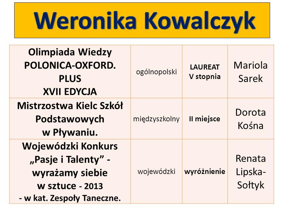 Weronika Kowalczyk Olimpiada Wiedzy POLONICA-OXFORD. PLUS