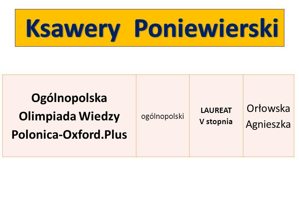 Ogólnopolska Olimpiada Wiedzy Polonica-Oxford.Plus