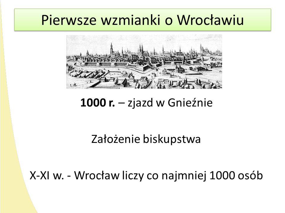 Pierwsze wzmianki o Wrocławiu
