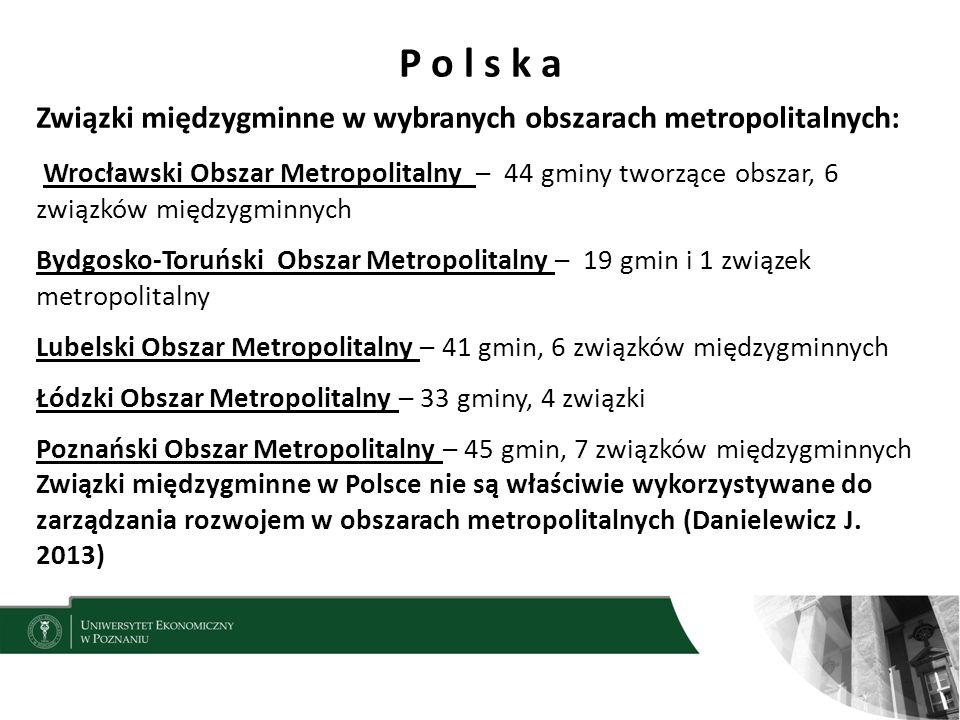 P o l s k a Związki międzygminne w wybranych obszarach metropolitalnych: