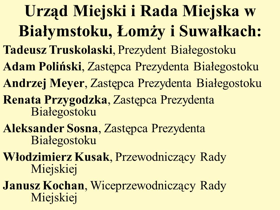 Urząd Miejski i Rada Miejska w Białymstoku, Łomży i Suwałkach: