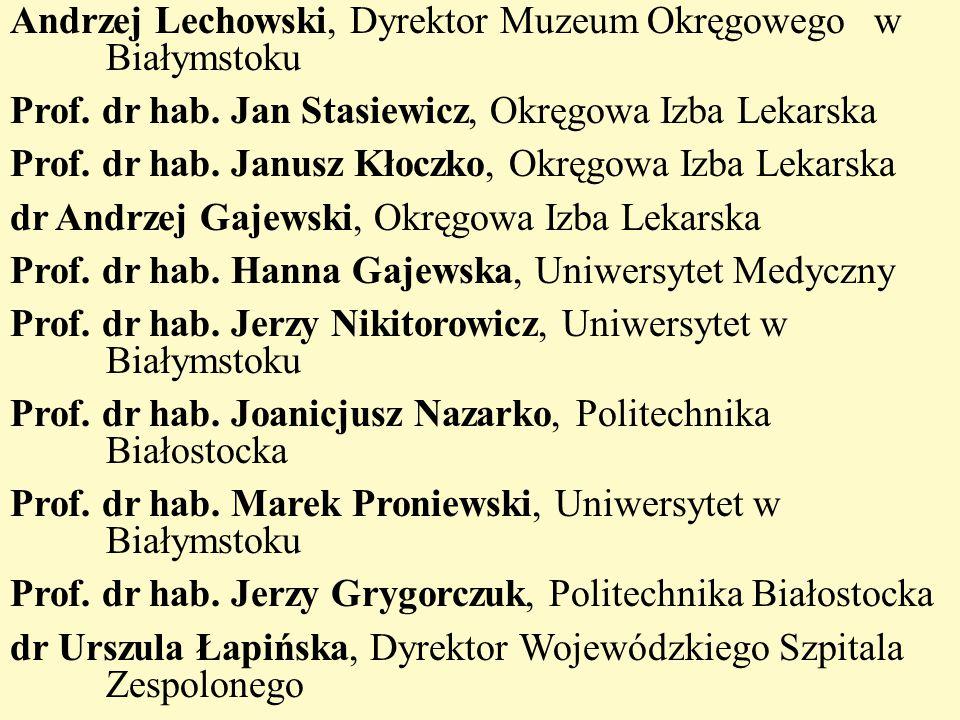 Andrzej Lechowski, Dyrektor Muzeum Okręgowego w Białymstoku Prof
