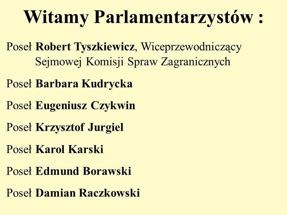 Witamy Parlamentarzystów :