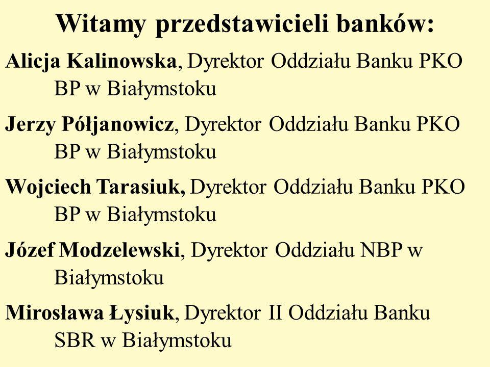 Witamy przedstawicieli banków: