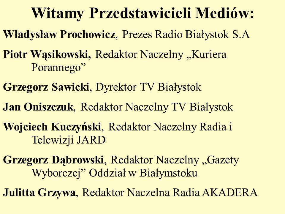 Witamy Przedstawicieli Mediów: