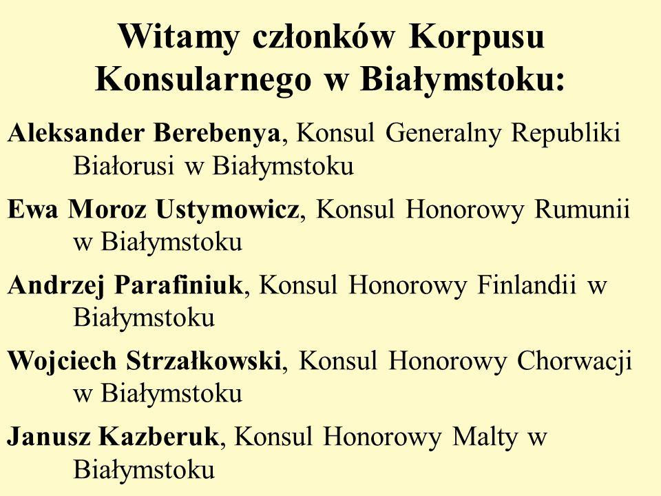 Witamy członków Korpusu Konsularnego w Białymstoku:
