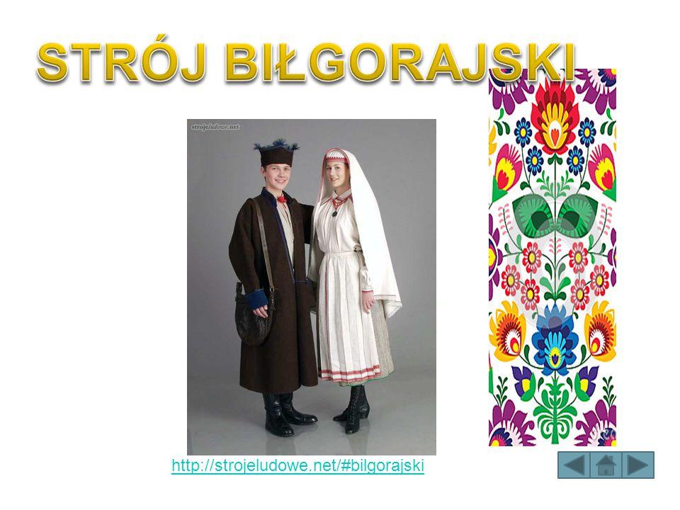STRÓJ BIŁGORAJSKI http://strojeludowe.net/#bilgorajski