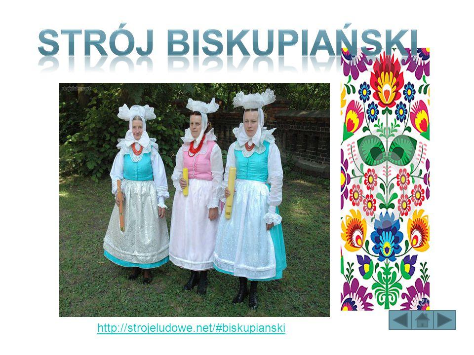STRÓJ BISKUPIAŃSKI http://strojeludowe.net/#biskupianski