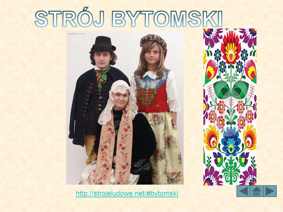 STRÓJ BYTOMSKI http://strojeludowe.net/#bytomski