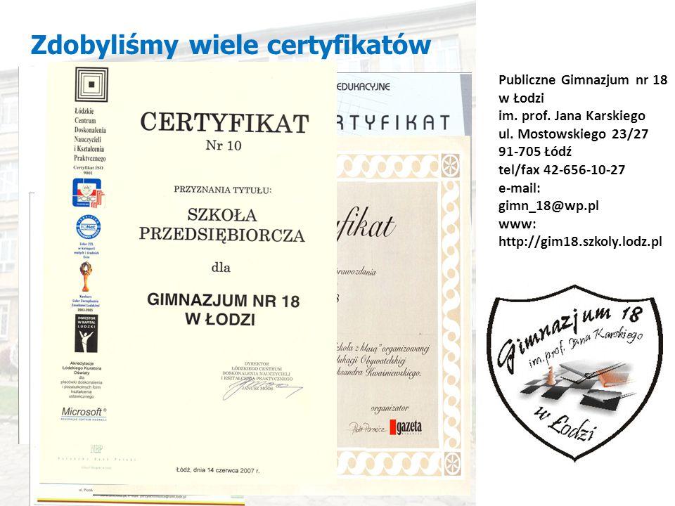 Zdobyliśmy wiele certyfikatów