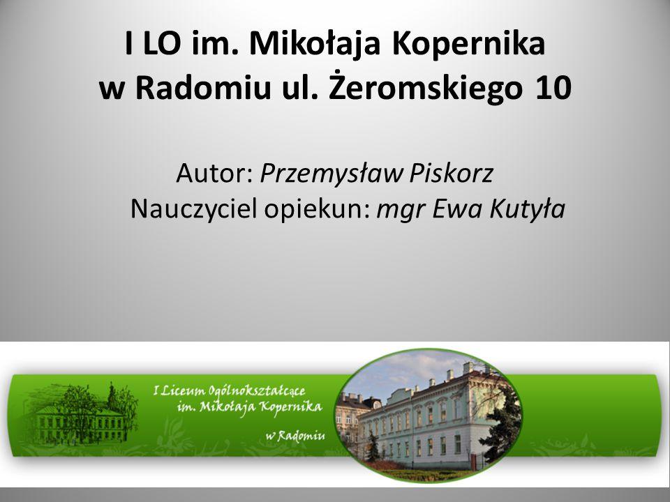 I LO im. Mikołaja Kopernika w Radomiu ul. Żeromskiego 10