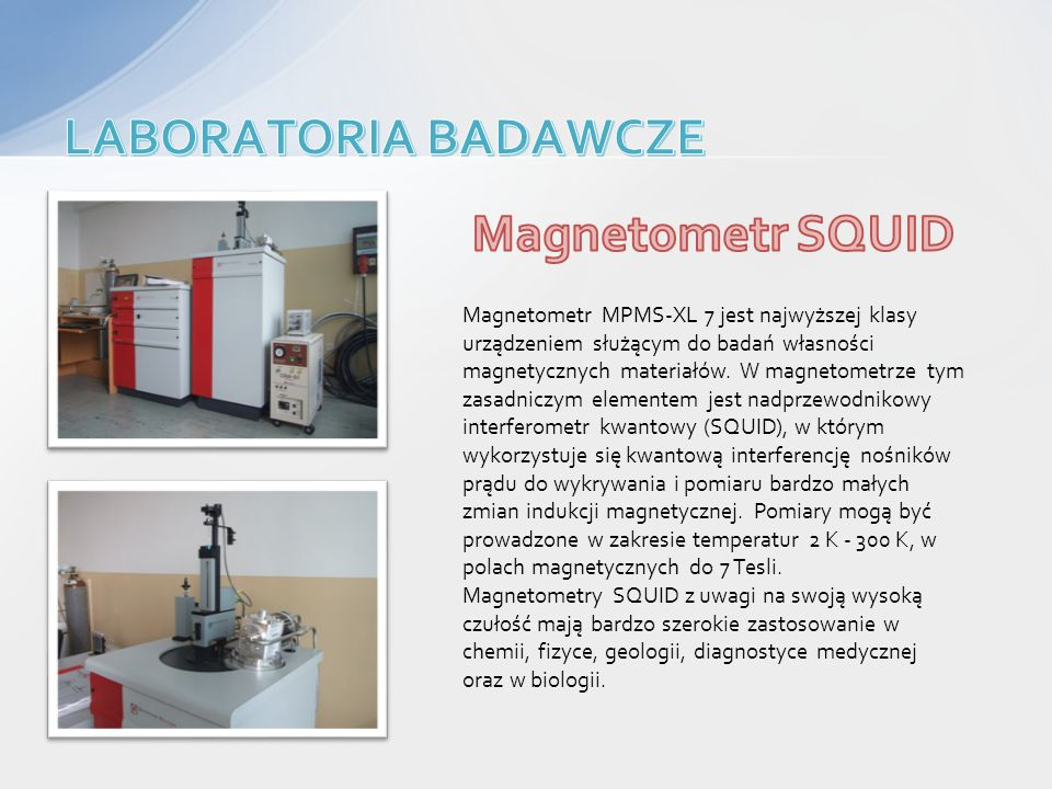 LABORATORIA BADAWCZE Magnetometr SQUID