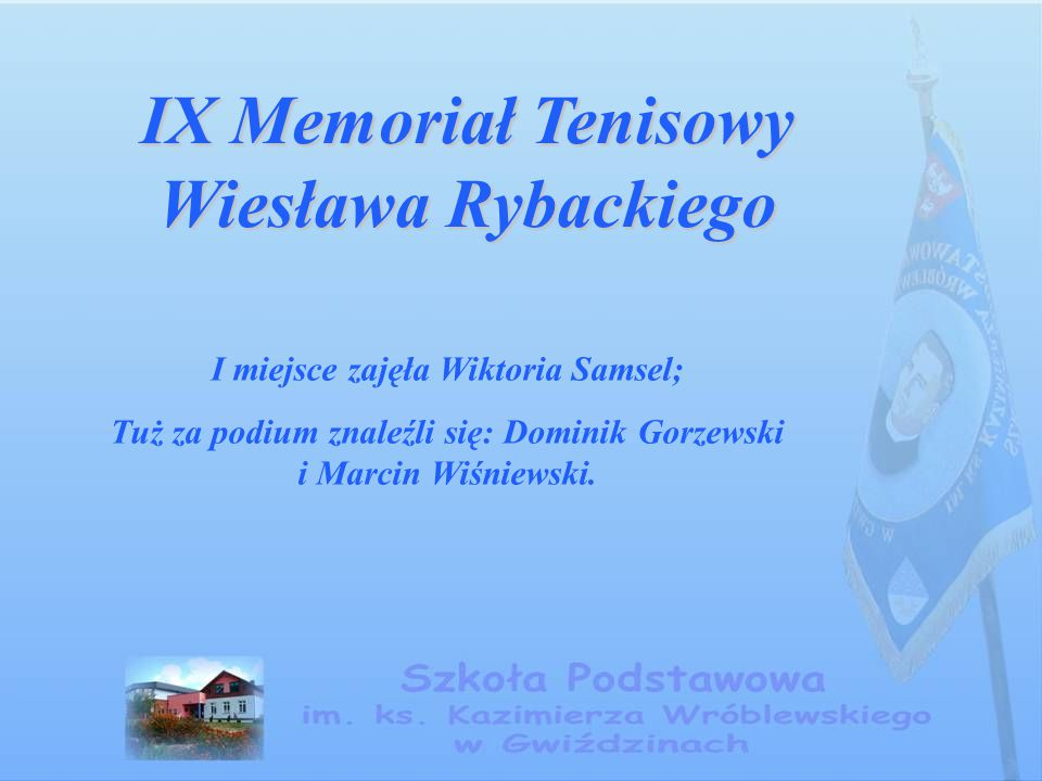 IX Memoriał Tenisowy Wiesława Rybackiego