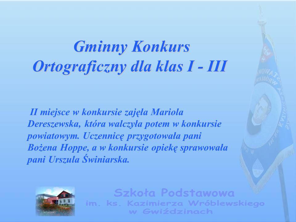 Gminny Konkurs Ortograficzny dla klas I - III