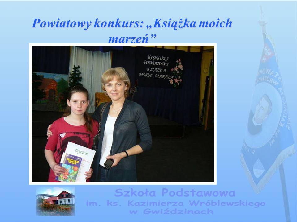 """Powiatowy konkurs: """"Książka moich marzeń"""
