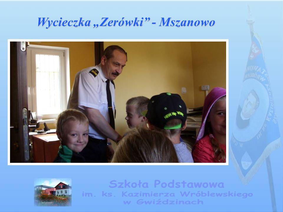 """Wycieczka """"Zerówki - Mszanowo"""