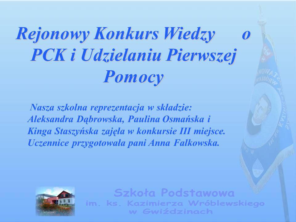 Rejonowy Konkurs Wiedzy o PCK i Udzielaniu Pierwszej Pomocy