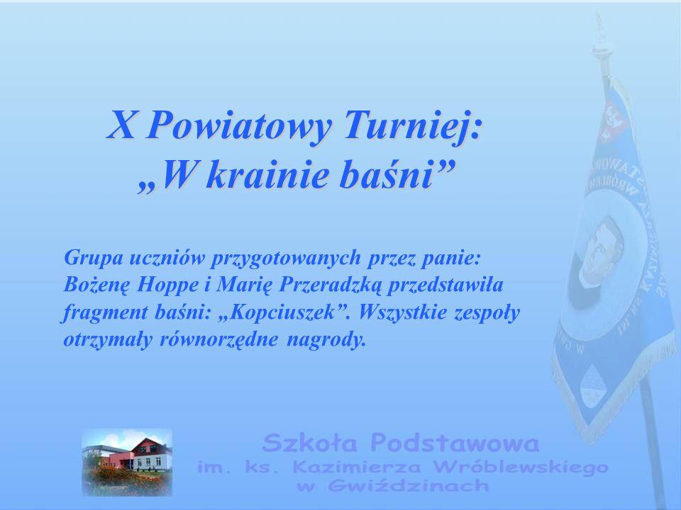 """X Powiatowy Turniej: """"W krainie baśni"""