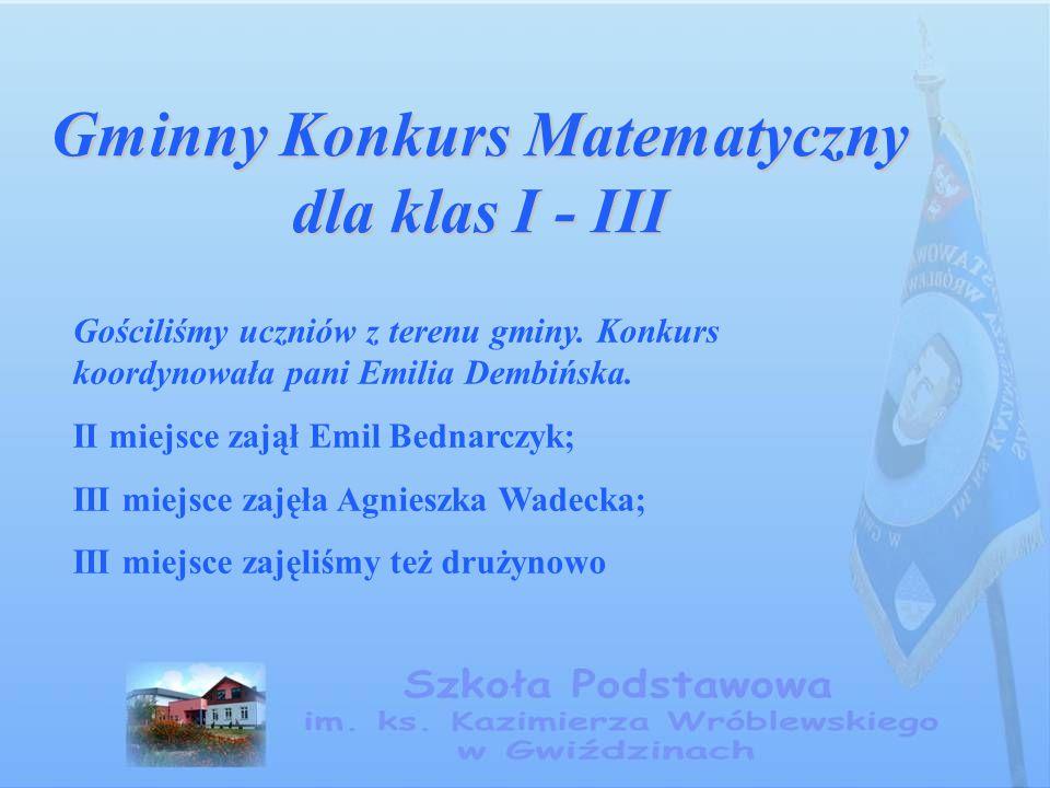 Gminny Konkurs Matematyczny dla klas I - III