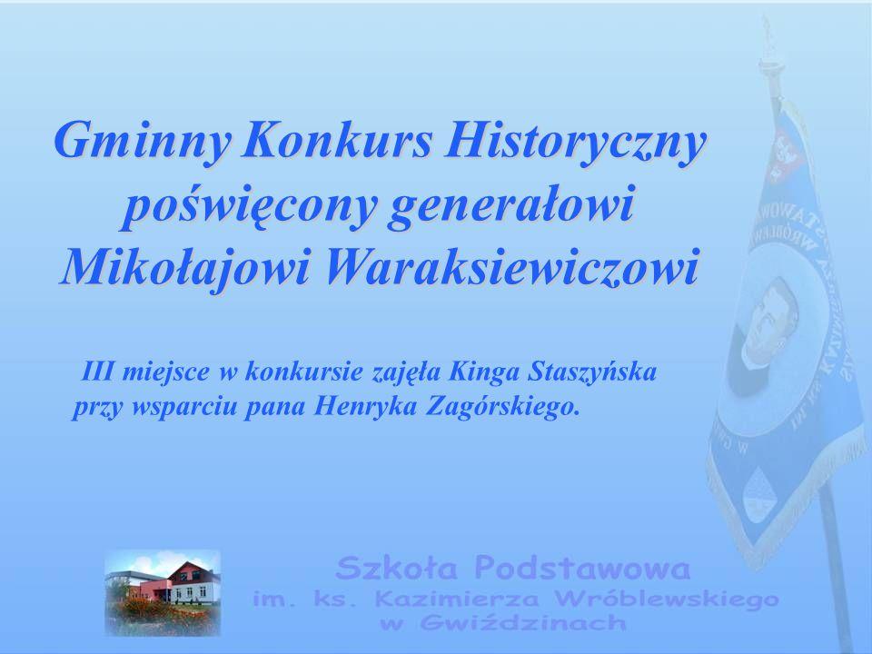 Gminny Konkurs Historyczny poświęcony generałowi Mikołajowi Waraksiewiczowi