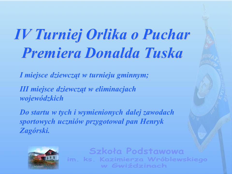 IV Turniej Orlika o Puchar Premiera Donalda Tuska