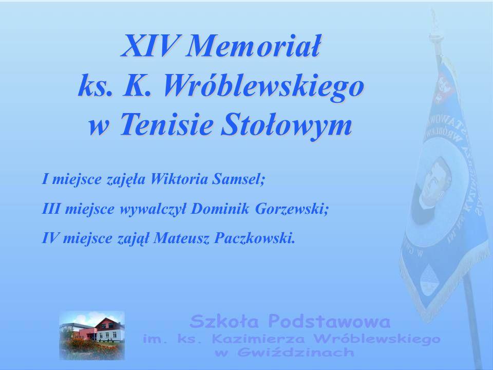 XIV Memoriał ks. K. Wróblewskiego w Tenisie Stołowym