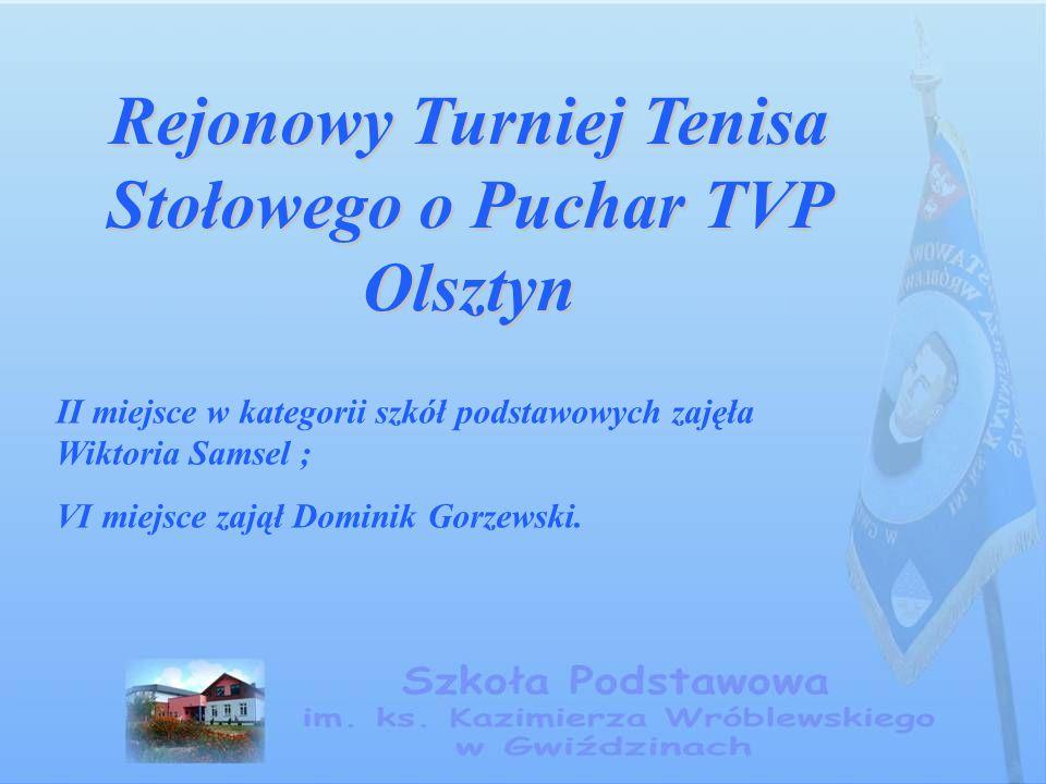 Rejonowy Turniej Tenisa Stołowego o Puchar TVP Olsztyn