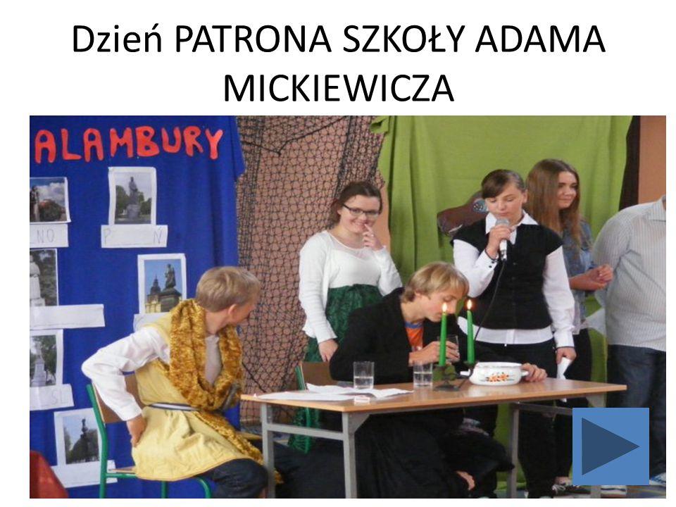 Dzień PATRONA SZKOŁY ADAMA MICKIEWICZA