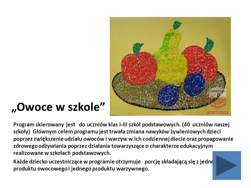 """""""Owoce w szkole"""