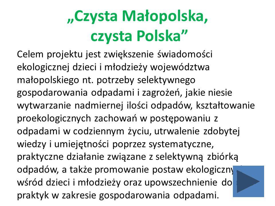 """""""Czysta Małopolska, czysta Polska"""