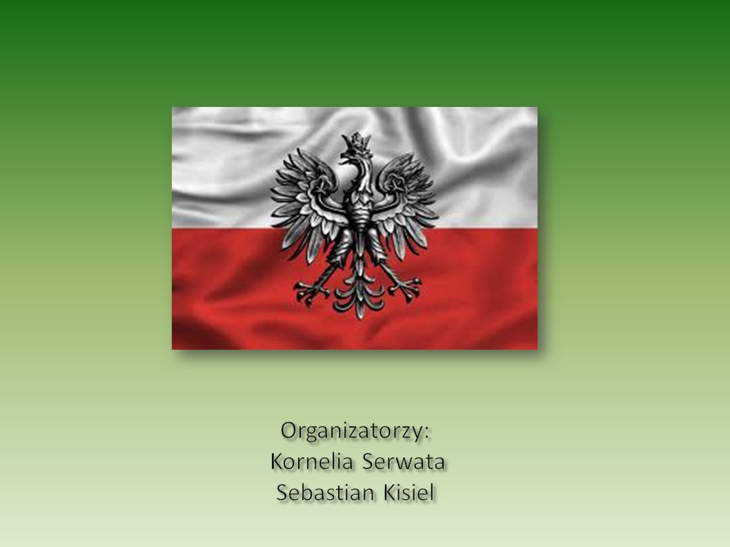Organizatorzy: Kornelia Serwata Sebastian Kisiel