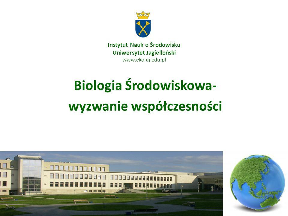 Instytut Nauk o Środowisku Uniwersytet Jagielloński www.eko.uj.edu.pl