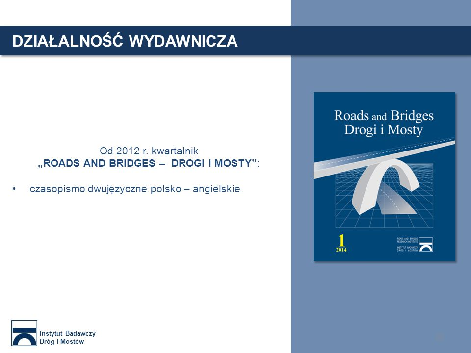 """ROADS AND BRIDGES – DROGI I MOSTY :"
