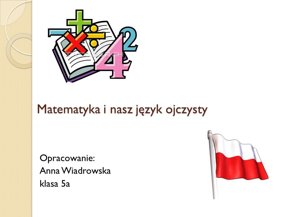 Matematyka i nasz język ojczysty