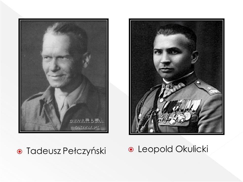 Leopold Okulicki Tadeusz Pełczyński