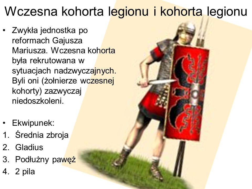 Wczesna kohorta legionu i kohorta legionu