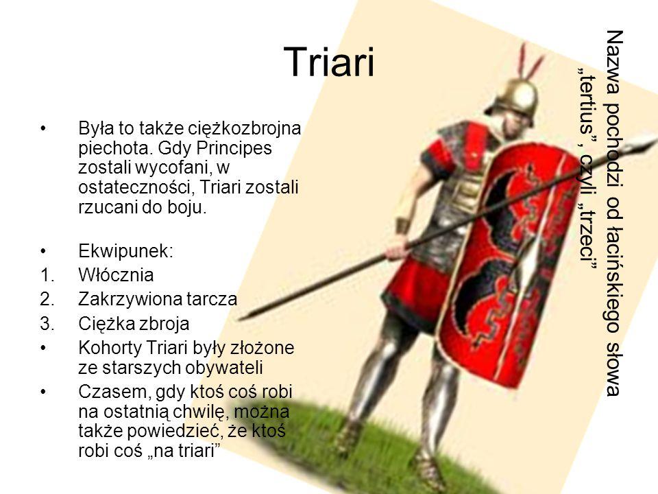 """Triari Nazwa pochodzi od łacińskiego słowa """"tertius , czyli """"trzeci"""