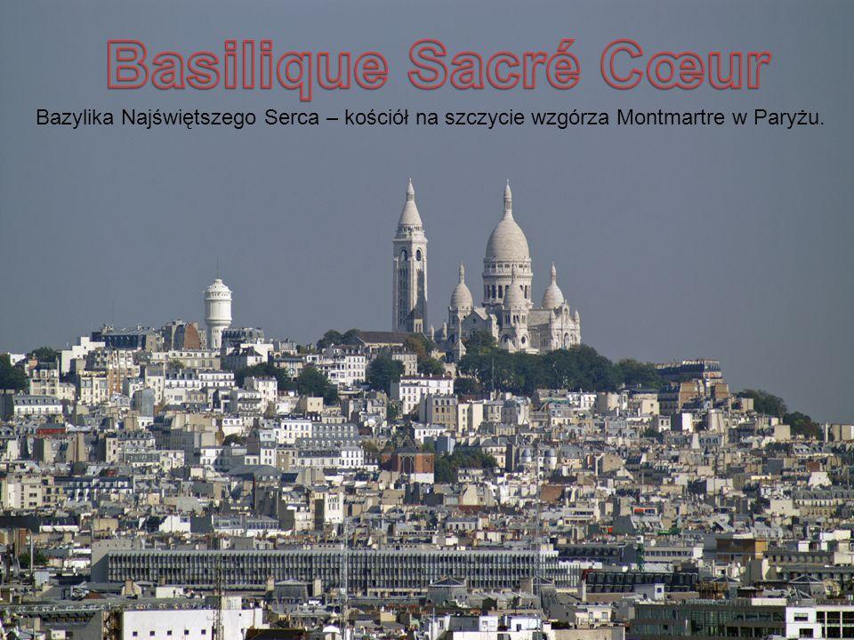 Basilique Sacré Cœur Bazylika Najświętszego Serca – kościół na szczycie wzgórza Montmartre w Paryżu.
