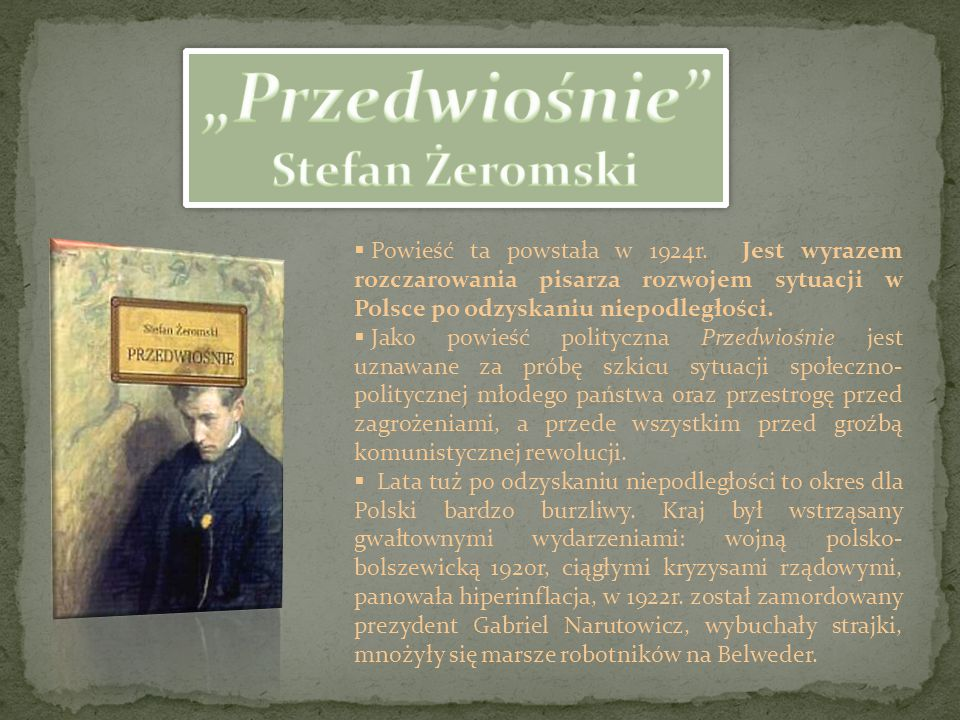 """""""Przedwiośnie Stefan Żeromski"""