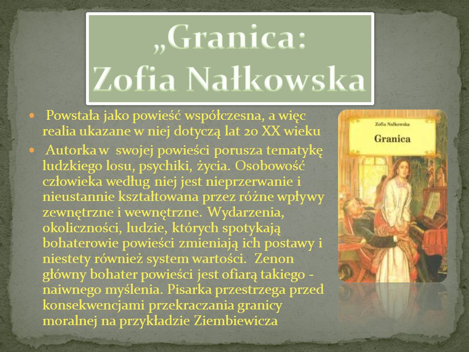 """Granica: Zofia Nałkowska"