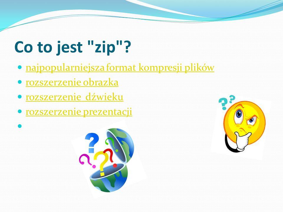 Co to jest zip najpopularniejsza format kompresji plików
