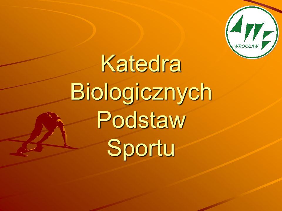 Katedra Biologicznych Podstaw Sportu