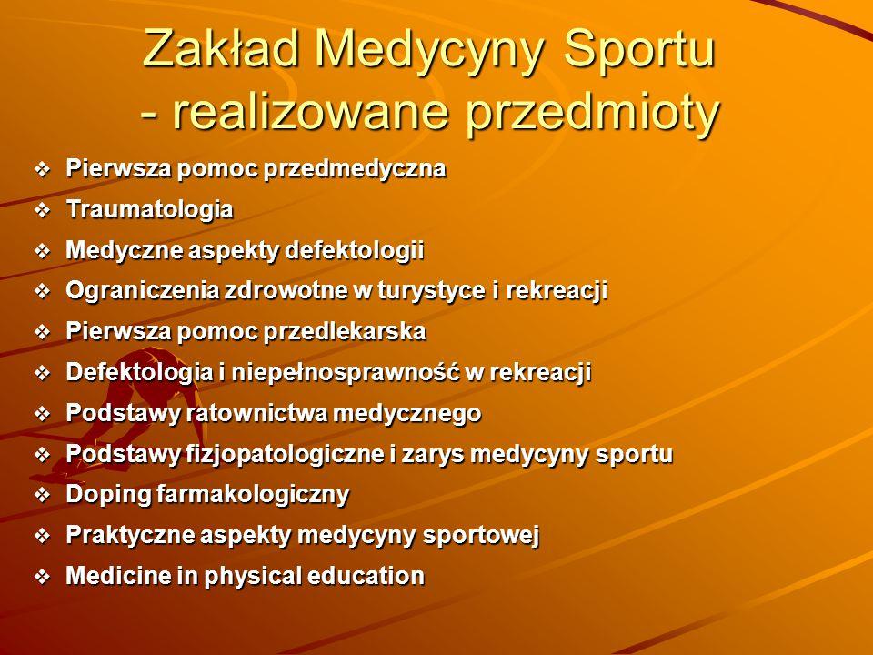 Zakład Medycyny Sportu - realizowane przedmioty