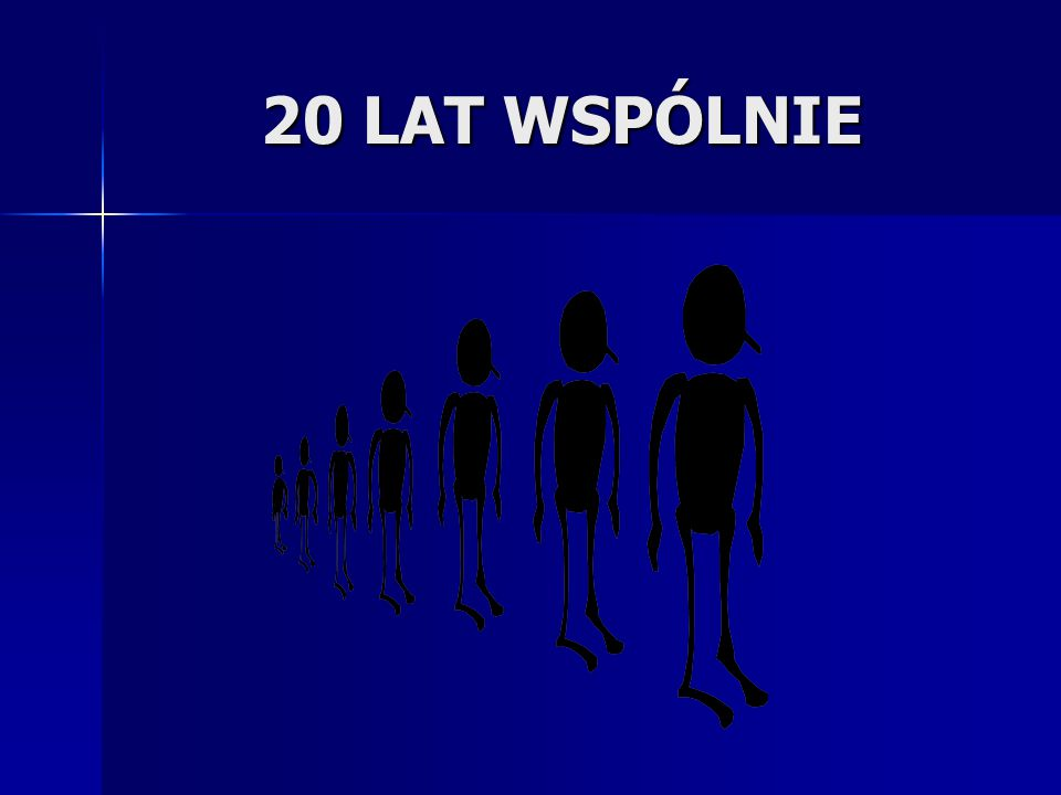 20 LAT WSPÓLNIE
