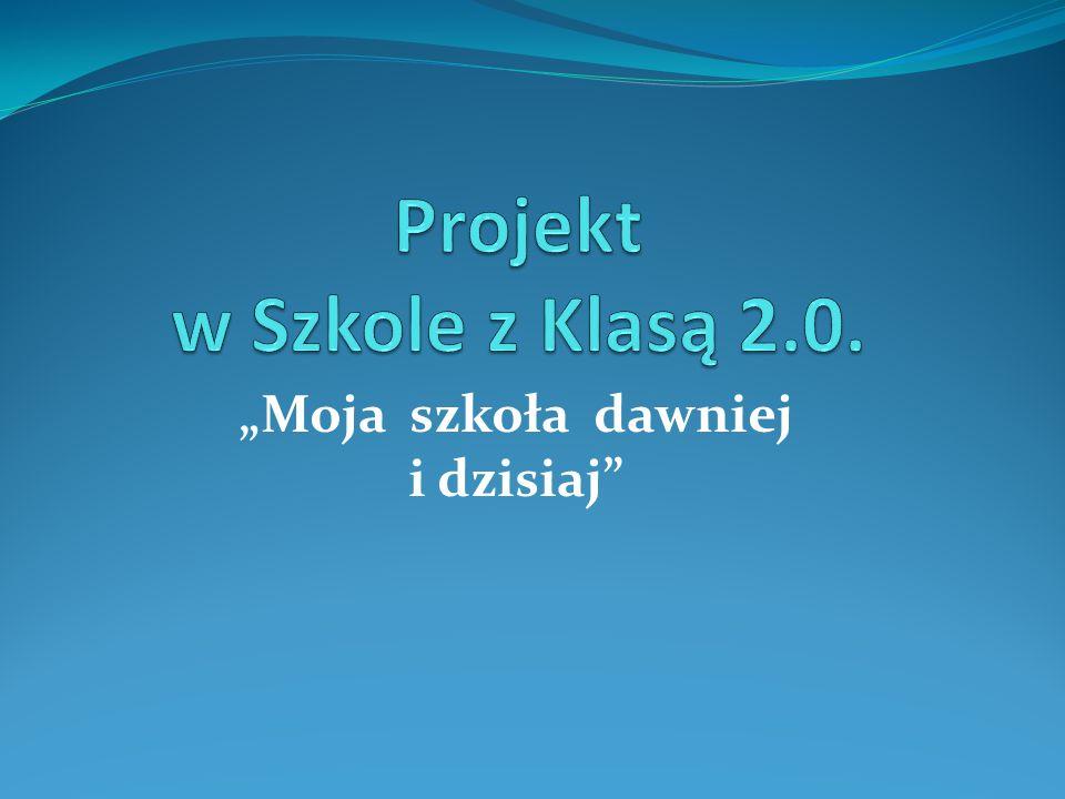 Projekt w Szkole z Klasą 2.0.
