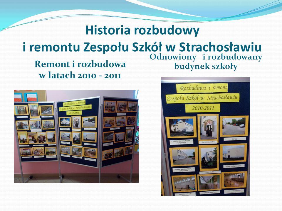 Historia rozbudowy i remontu Zespołu Szkół w Strachosławiu