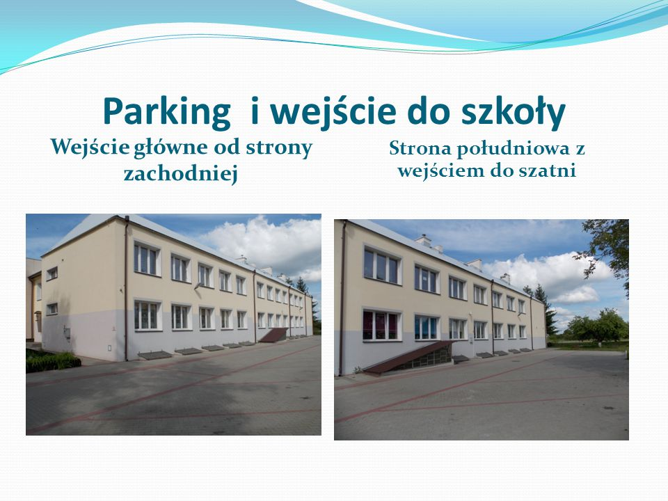 Parking i wejście do szkoły