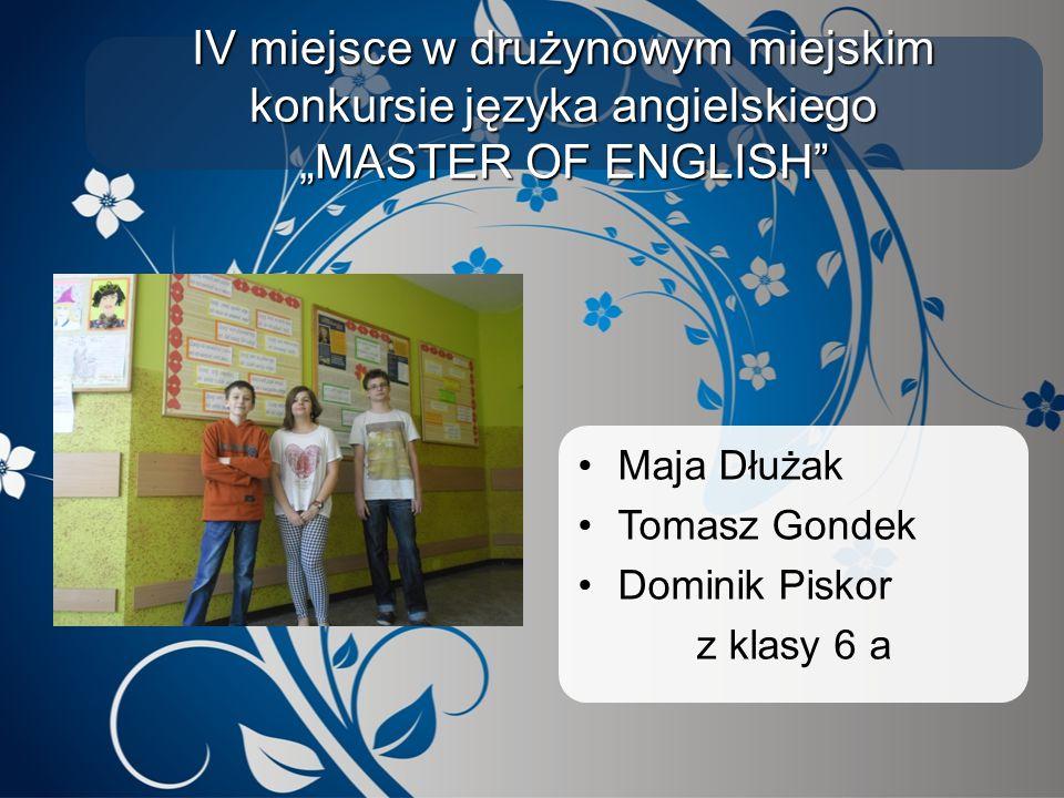 """IV miejsce w drużynowym miejskim konkursie języka angielskiego """"MASTER OF ENGLISH"""
