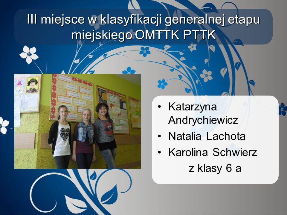 III miejsce w klasyfikacji generalnej etapu miejskiego OMTTK PTTK